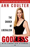 Book cover from Godless: The Church of Liberalism by Ann Coulter