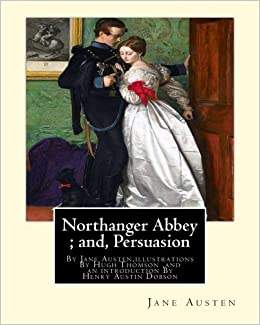 Northanger abbey and persuasion by jane austen illustrations by northanger abbey and persuasion by jane austen illustrations by hugh thomson hugh thomson 1 june 1860 7 may 1920 was an irish illustrator and ccuart Images