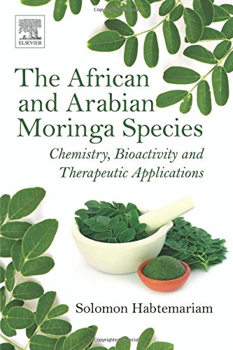 The African And Arabian Moringa Species  Chemistry  Bioactivity And Therapeutic Applications