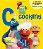 Sesame Street C is for Cooking 40th Anniversary Edition