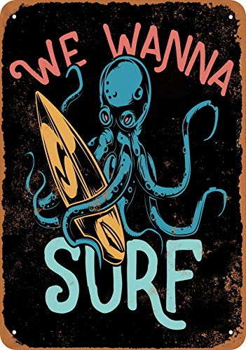 Color 7 x 10 Metal Sign - We Wanna Surf Octopus