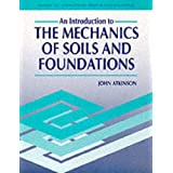 An Introduction to the Mechanics of Soils and Foundations Through Critical State Soil Mechanics