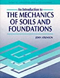 Introduction to the Mechanics of Soils and Foundations: Through Critical State Soil Mechanics (McGraw-Hill International Series in Civil Engineering)