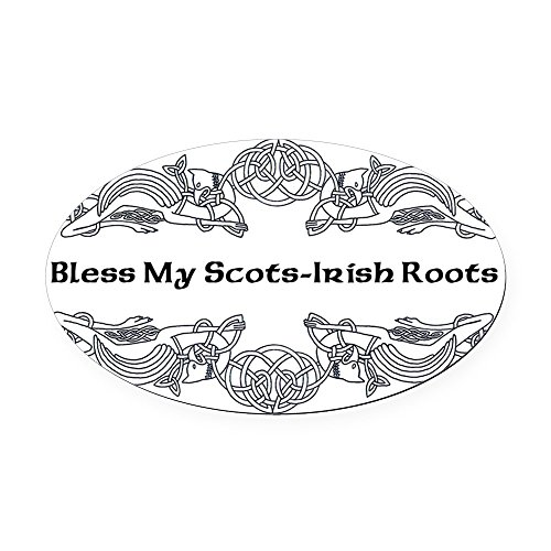 CafePress - My Scots-Irish Roots Oval Car Magnet - Oval Car Magnet, Euro Oval Magnetic Bumper Sticker -