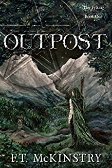 Outpost (The Fylking Book 1) by [McKinstry, F.T.]