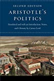 One of the fundamental works of Western political thought, Aristotle's masterwork is the first systematic treatise on the science of politics. For almost three decades, Carnes Lord's justly acclaimed translation has served as the standard English edi...