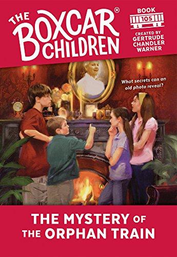 rphan Train (The Boxcar Children Mysteries) (Train Car Boxcar)