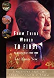 From Third World to First: The Singapore Story: 1965-2000