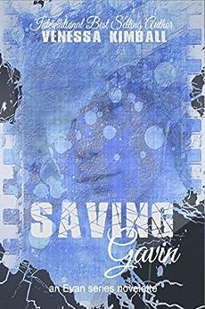 Saving Gavin (A Dismantling Evan Companion Novelette) by [Kimball, Venessa]