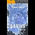 Saving Gavin (A Dismantling Evan Companion Novelette)