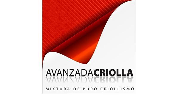 Avanzada Criolla: Mixtura de Puro Criollismo de Grupo Avanzada Criolla en Amazon Music - Amazon.es