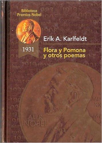 Libros electrónicos gratis para teléfonos para descargar. Flora y pomona y otros poemas (Biblioteca Premios Nóbel) PDF ePub