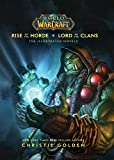World of Warcraft: Rise of the Horde & Lord of