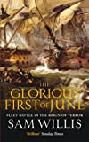 The Glorious First of June, Sam Willis, 1849160392