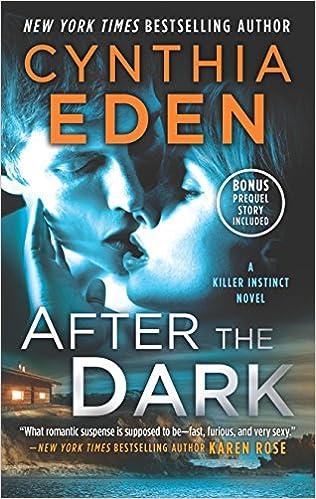 After the Dark: A Novel of Romantic Suspense (Killer Instinct