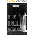 Letters From The Looney Bin (Book 1)
