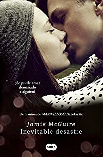 Inevitable Desastre  / Walking Disaster par Jamie McGuire