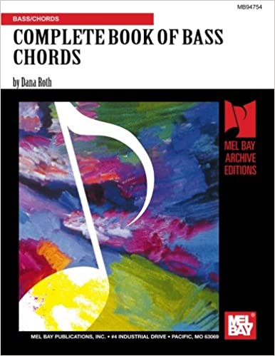 COMPLETE BOOK OF BASS CHORDS: Mr. Dana Roth: 9781562225483: Amazon ...