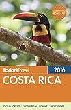 Fodor's Costa Rica 2016 (Full-color Travel Guide)