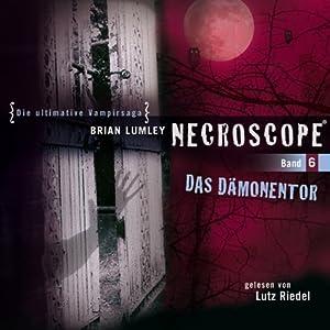 Das Dämonentor (Necroscope 6) Hörbuch