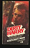 Hatchet Men (Dirty Harry, 8)