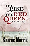 The Rise of the Red Queen (A Red Solaris Mystery) (Volume 2)