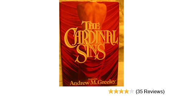 The Cardinal Sins: Andrew M. Greeley: 9780446512367: Amazon ...