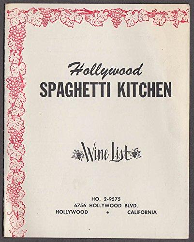 Hollywood Spaghetti Kitchen Wine List 6756 Hollywood Blvd CA - Hollywood Hollywood Blvd Ca
