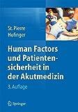 Human Factors und Patientensicherheit in der Akutmedizin