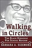Walking in Circles, Barbara A. Sizemore, 0883782987