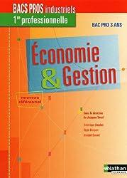Économie & Gestion - 1re professionnelle Bac Pro Industriels