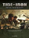 Tide of Iron: Designer Series, Vol. 1