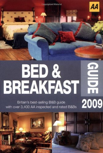 AA Bed & Breakfast Guide 2009 (AA Lifestyle Guides)...