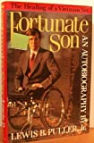img - for Fortunate Son: The Autobiography of Lewis B. Puller, Jr. book / textbook / text book