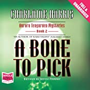 A Bone to Pick: An Aurora Teagarden Mystery | Charlaine Harris