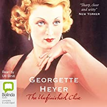 The Unfinished Clue Audiobook by Georgette Heyer Narrated by Ulli Birvé