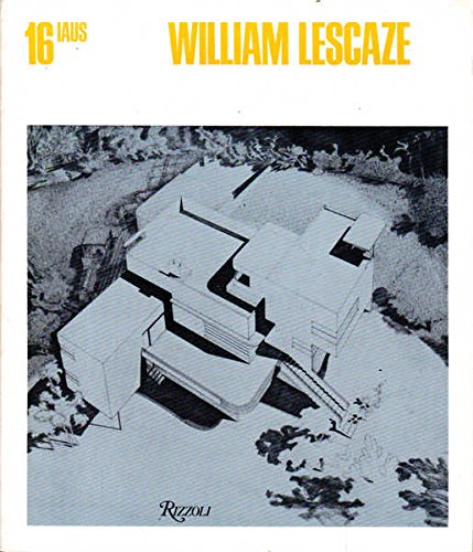 William Lescaze (Catalogue / Institute for Architecture and Urban Studies)