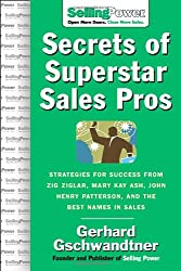 Secrets of Superstar Sales Pros (SellingPower Library)