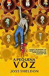 A Pequena Voz (Edição em Português) (Portuguese Edition)