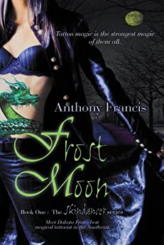Frost Moon (The Skindancer Series) by [Francis, Anthony]