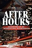 After Hours, Adventures of an International Businessman, Gene Myers, 1608600742