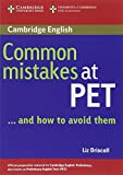 Common Mistakes at PET... and How to Avoid Them, Liz Driscoll, 0521606845