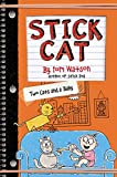 #5: Stick Cat: Two Cats and a Baby
