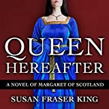 Bargain Audio Book - Queen Hereafter  A Novel of Margaret of S