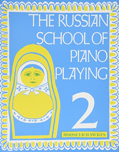 the-russian-school-of-piano-playing-book-2