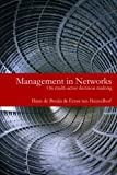 Management in Networks : On Multi-Actor Decision Making, Heuvelhof, Ernst ten and De Bruijn, Hans, 0415462495