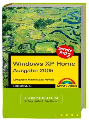 Windows XP Home Kompendium - SP2, Ausgabe 2005, m. CD-ROM