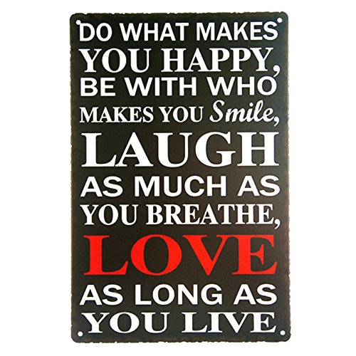 dingleiever DL-Do What Makes You Happy Sign. Smile, Laugh, Love, Live Metal Wall Plaque ()