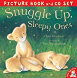 Snuggle Up, Sleepy Ones - Book and CD set