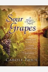 Sour Grapes (A Shakesspeare in the Vineyard Mystery Book 2) Kindle Edition
